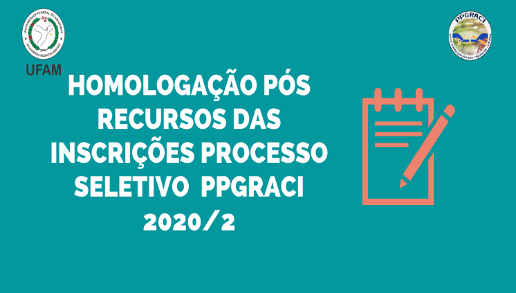Homologação das Inscrições PPGRACI 2020/2 - Pós Recursos