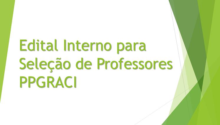 Seleção Pública Interna para docente permanente PPGRACI