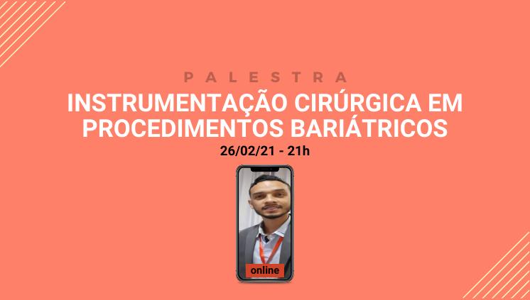 Palestra Instrumentação Cirúrgica em Procedimentos Bariátricos