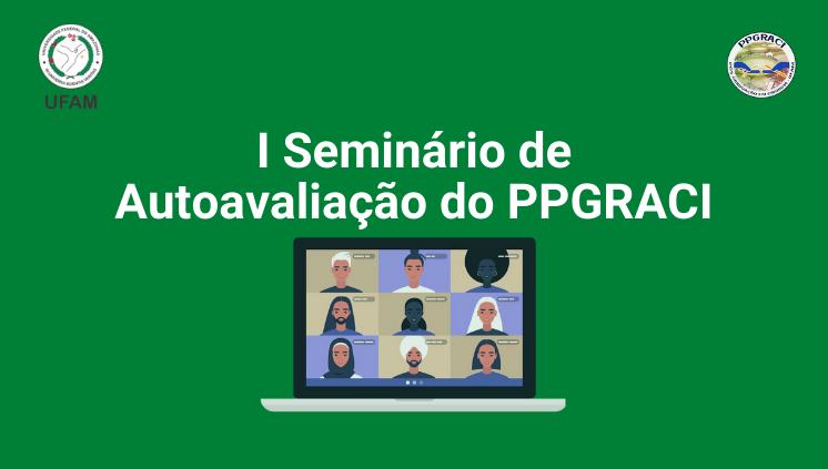 I Seminário de Autoavaliação do PPGRACI
